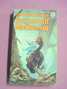 For Love of Mother-Not by Alan Dean Foster 1985 PB
