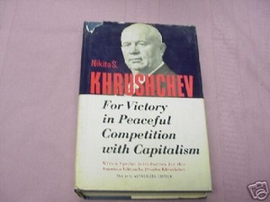 For Victory In Peaceful Competition With Capitalism HC