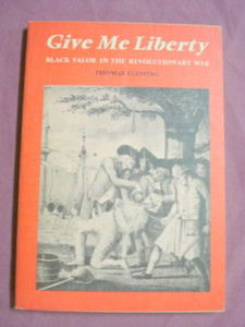 Give Me Liberty PB Black Valor In the Revolutionary War