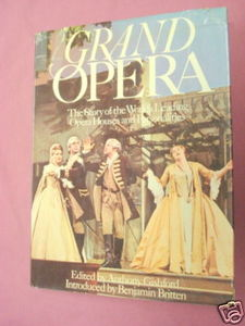 Grand Opera 1972 HC/DJ Anthony Gishford Editor