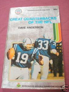 Great Quarterbacks of the NFL Dave Anderson 1972 SC