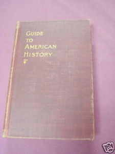 Guide To The Study of American History 1897 HC Channing
