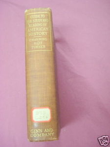 Guide To The Study of American History 1912 HC Channing