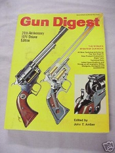 Gun Digest 28th Anniversary 1974 Deluxe Edition
