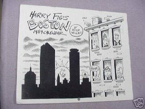 Harry Fig's Boston 1989 Calendar By Peter Wallace