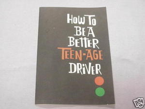 How To Be A Better Teen-Age Driver Metroplitan Life '61
