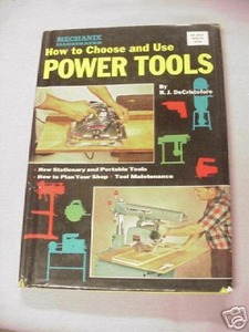 How To Choose and Use Power Tools 1960 Mechanix Illust.