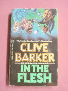 In The Flesh by Clive Barker 1988 Horror Paperback