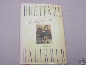 Kissing Cousins by Hortense Calisher 1988 HC 1st Ed.