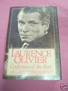 Laurence Olivier Confessions of an Actor 1982 HC