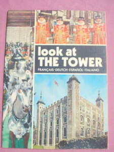 Look At The Tower 1972 Travel Book Tower of London