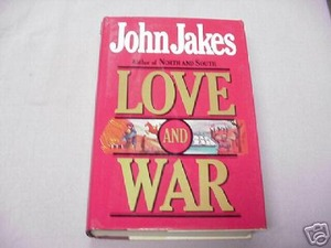 Love and War 1984 Civil War HC John Jakes