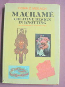 Macrame' Creative Design In Knotting Donna Z. Meilach