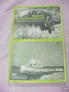 Manual For the Fisherman by Stan Smith 1951 Fishing SC