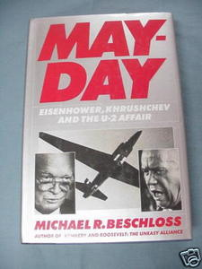 Mayday 1986 HC Eisenhower, Khrushchev and the U-2