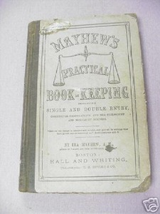 Mayhew's Practical Book-Keeping 1880 Ira Mayhew