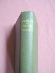 Mechanics of Writing Edwin C. Woolley H/C 1915