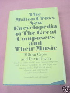 Milton Cross New Great Composers Encyclopedia Vol I