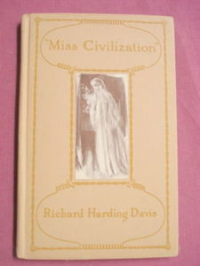 Miss Civilization Richard Harding Davis 1925 Comedy