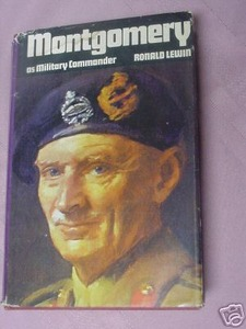 Montgomery As Military Commander Ronald Lewin 1971 HC
