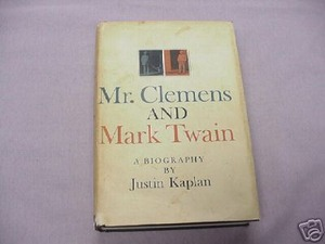 Mr. Clemens and Mark Twain 1966 HC Justin Kaplan