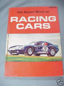 My Super Book of Racing Cars 1970 Illustrated Softcover