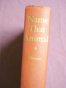 Name That Animal 1942 Ernest C. Driver HC Biology