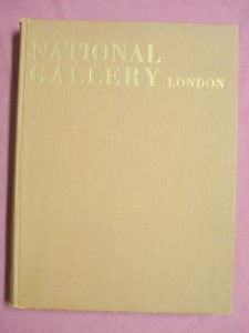 National Gallery London 1965 HC Great Gallery Series