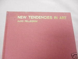 New Tendencies In Art 1969 HC Aldo Pellegrini