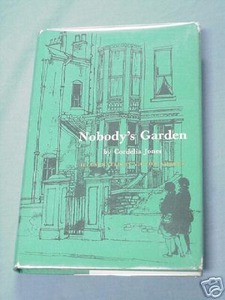 Nobody's Garden by Cordelia Jones 1966 HC
