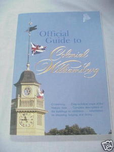 Official Guide To Colonial Williamsburg 1988 With Map