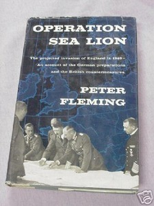 Operation Sea Lion 1957 WWII HC Peter Fleming 1st Edit.