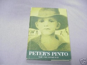Peter's Pinto HC Mary and Conrad Buff 1965 Horse story