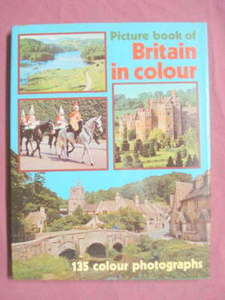 Picture Book of Britain in Color 1971 H/C Illustrated!