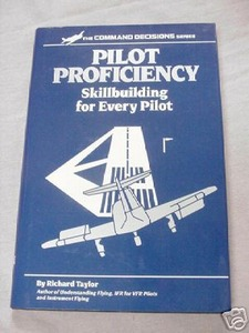 Pilot Proficiency Richard Taylor HC 1991 Private Planes