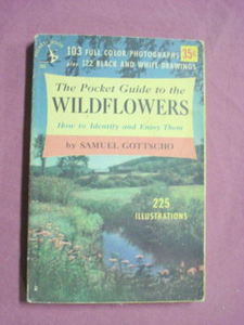 Pocket Guide to the Wildflowers Samuel Gottscho 1951