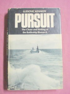 Pursuit 1974 HC Ludovic Kennedy The Bismarck WWII