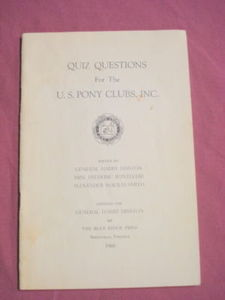 Quiz Questions For the U.S. Pony Clubs, Inc 1960