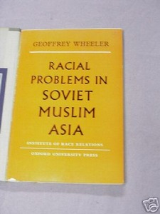 Racial Problems in Soviet Muslim Asia 1960 PB Wheeler