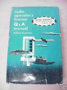 Radio Operator's License Q & A Manual 6th Edition 1964