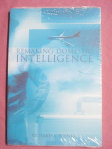 Remaking Domestic Intelligence Richard A. Posner New!