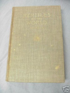 Reptiles of the World 1942 HC Raymond L. Ditmars
