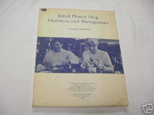 Retail Flower Shop Operation and Management 1968 Book