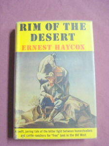 Rim of the Desert Ernest Haycox 1945 HC Western
