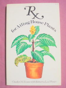 Rx For Ailing House Plants Charles M. Evans 1974 SC