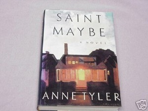 Saint Maybe by Anne Tyler 1991 HC