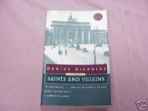 Saints and Villains by Denise Giardina 1999 Paperback