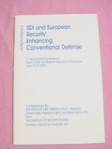 SDI and European Security 1987 Conference Booklet