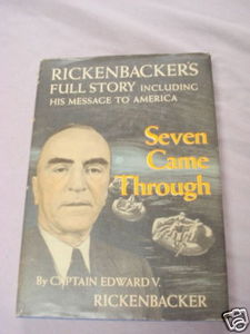 Seven Came Through 1943 HC Capt. Edward Rickenbacker
