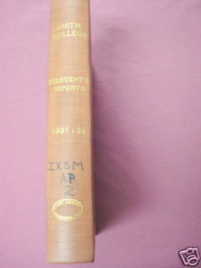 Smith College President's Reports 1931-35 Bound Edition